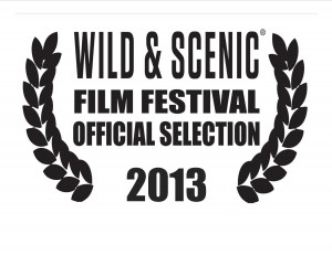 Wild and Scenic Film Festival Official Selection